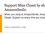 Good news! Mia's Closet is on Amazon Smile! Shop with us!