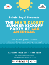 PALAIS ROYAL PRESENTS: THE MIA'S CLOSET SUMMER KICKOFF PARTY AT LAS AMERICAS